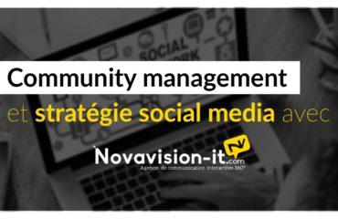 Community management et stratégie social media avec Novavision-it