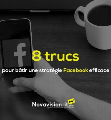 8 trucs pour bâtir une stratégie Facebook efficace